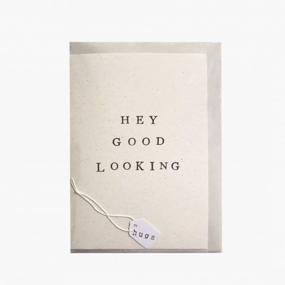 Hey Good Looking Card | The Collaborative Store